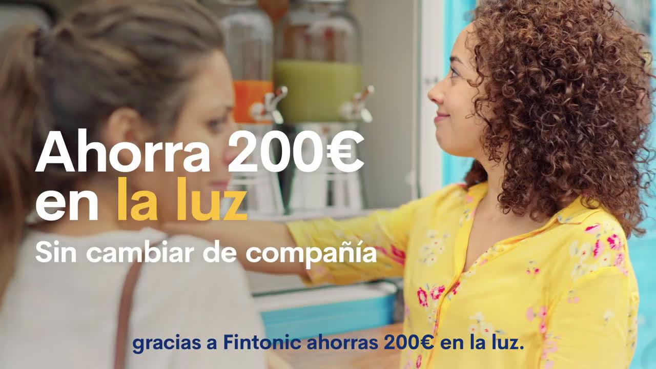 Fintonic Acostúmbrate a tener dinero - Luz anuncio