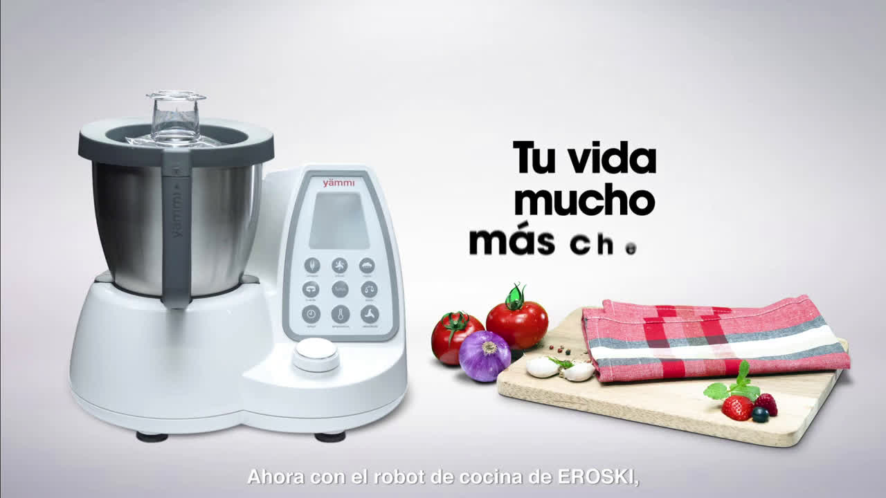 Eroski Nuevo Robot de Cocina en EROSKI: Tu vida mucho más chef anuncio