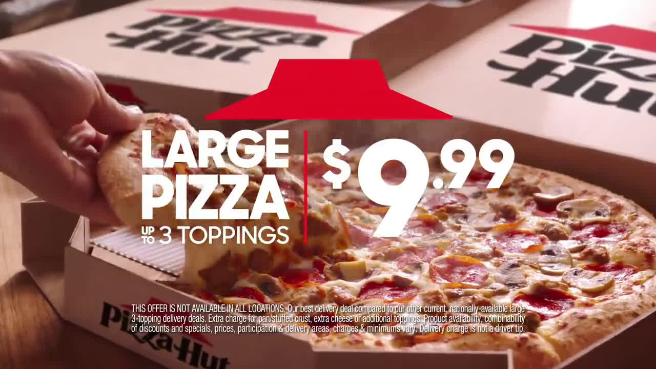 Pizza Hut We Re Open Order 9 99 Large 3 Topping Pizzas Today Ad Commercial On Tv 2020
